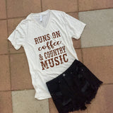 Runs on Coffee & Country Music Women's V Neck Tee