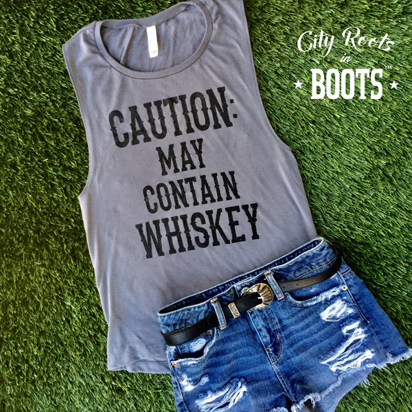 """CAUTION: MAY CONTAIN WHISKEY"" Women's Tank"