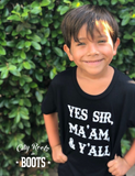 Yes Sir Ma'am & Y'all Toddler/Youth Tee