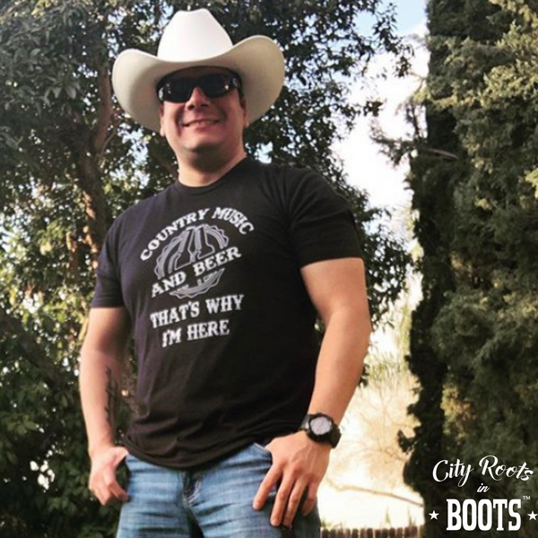 """Country Music and Beer That's Why I'm Here"" Tee"