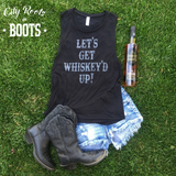Let's Get Whiskey'd Up! Women's Tank