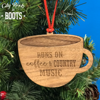"""Runs on Coffee and Country Music"" Christmas Ornament"