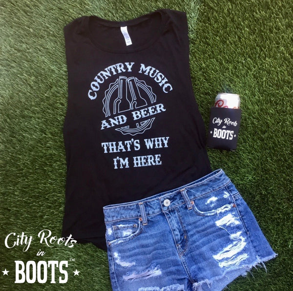 Country Music and Beer That's Why I'm Here Women's Tank