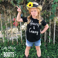 Young & Crazy Toddler/Youth Tee
