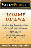 Farm Fromage Tomme De'Ewe (8oz)