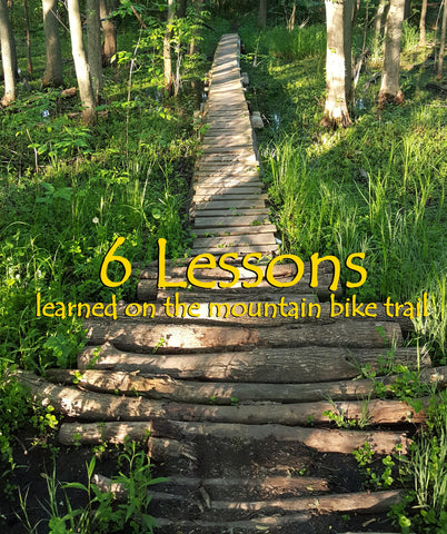 Lessons from the Bike Trail