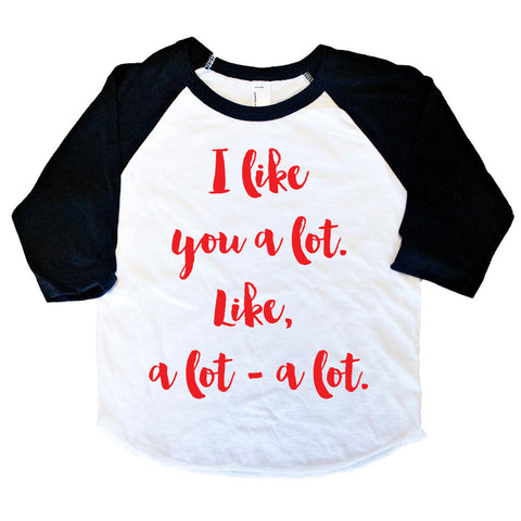 I Like You A Lot Calligraphy Raglan