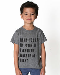 You're My Favorite Person tee shirt