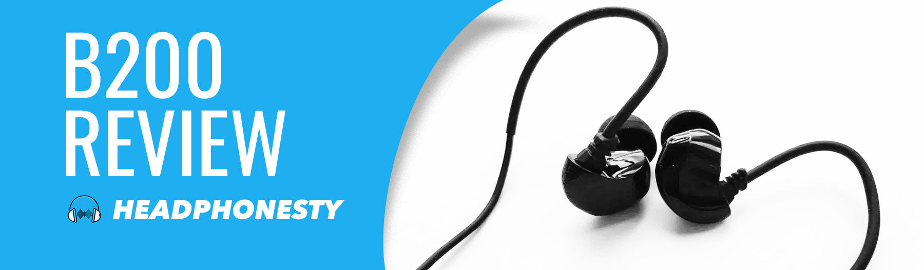 Brainwavz B200 Review - by Headphonesty