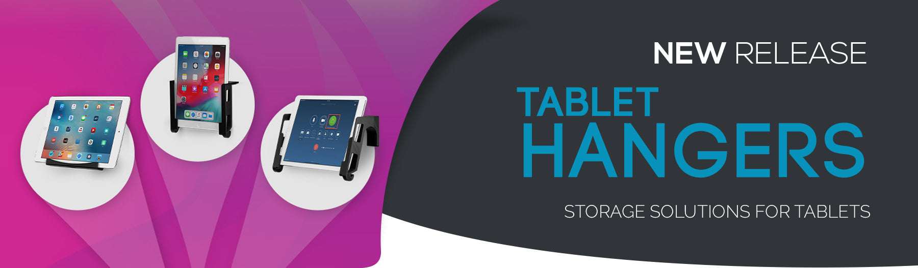 NEW - Storage Solutions for Tablets