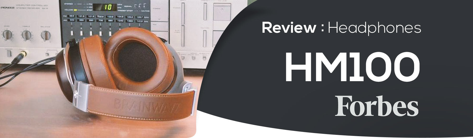 HM100 - The Forbes review