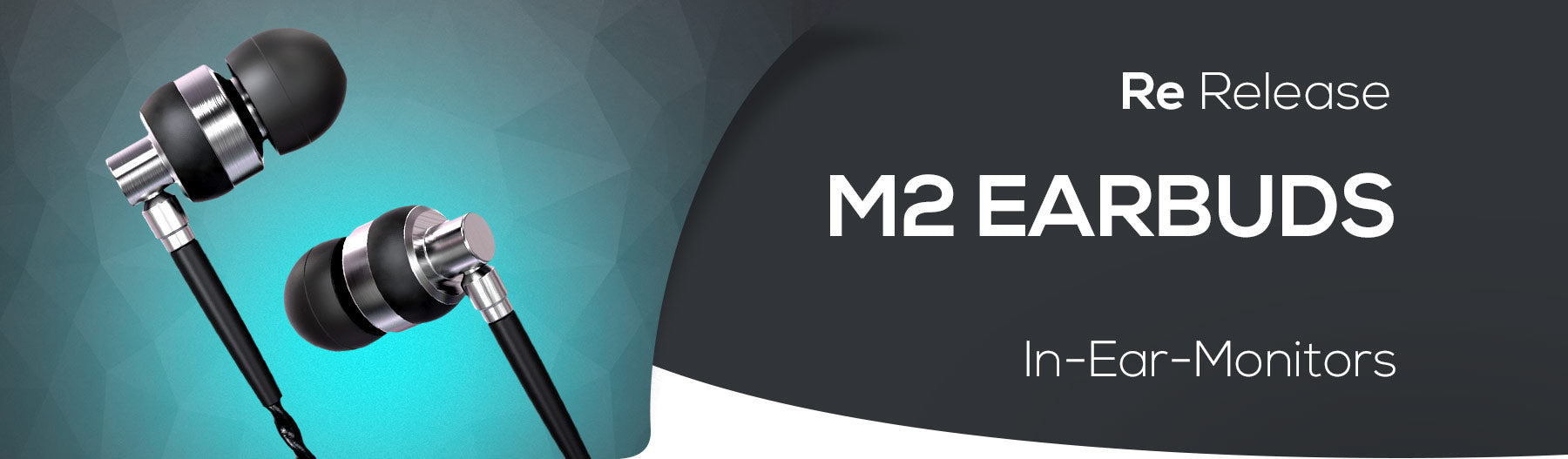 M2 Earbuds - Return of a Classic
