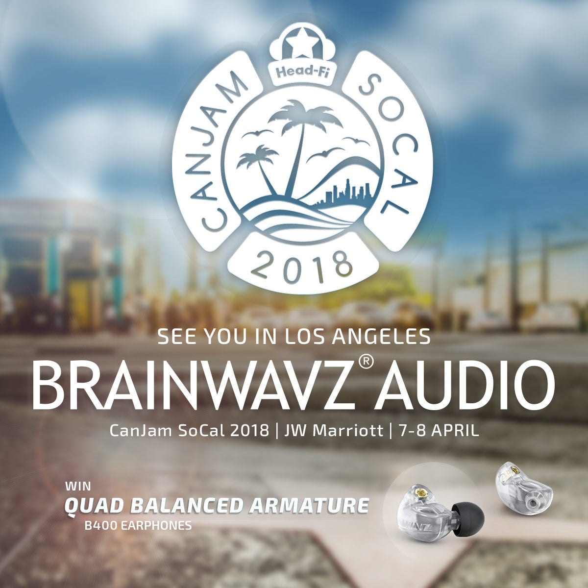 Brainwavz Canjam SoCAL 2018