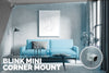 Blink Mini - Angled Corner Wall Mount