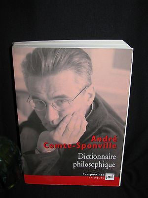 2001 -  André Comte-Sponville - Dictionnaire philosophique - First Edition