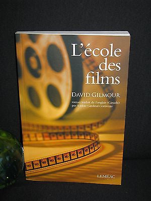 2010  - David Gilmour - L'Ecole des Films - The Film Club - Frst French edition