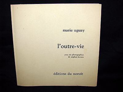 1979 ~  Marie UGUAY - L'outre-vie - Quebec Poet - First Edition