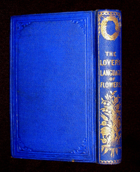 1868 Scarce Book ~ The Lover's Language of Flowers