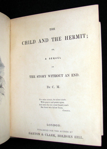 1842 Scarce Victorian Book - The Child and the Hermit; a sequel to the Story without an End