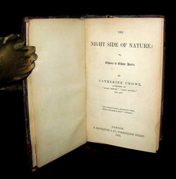 1852 Rare Victorian Book- Ghosts and Ghost Seers or The Night Side of Nature. Poltergeist.