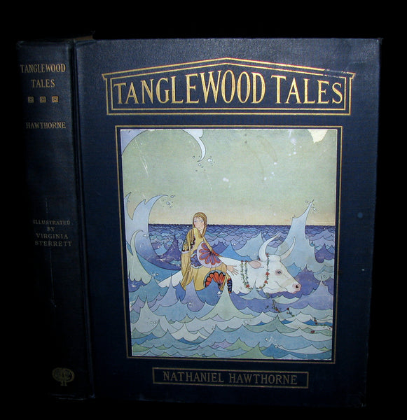 1921 - Tanglewood Tales by Nathaniel Hawthorne illustrated by Virginia Frances Sterrett