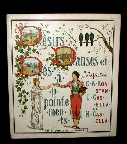 1890 Scarce French Book ~  Desires, Dances & Disappointments illustrated by the Casella Sisters