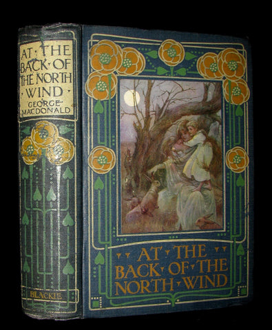 1911 Rare Edition - AT THE BACK OF THE NORTH WIND by George MacDonald
