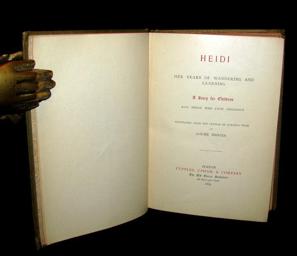 1885 Rare First Edition -  HEIDI : Her Years of Wandering and Learning & How She Used What She Learned.