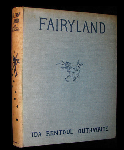 1931 First UK Edition ~ FAIRYLAND by Ida Renthoul Outhwaite - color illustrated.