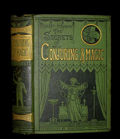 1878 First Edition - THE SECRETS OF CONJURING AND MAGIC, Or How to Become a Wizard
