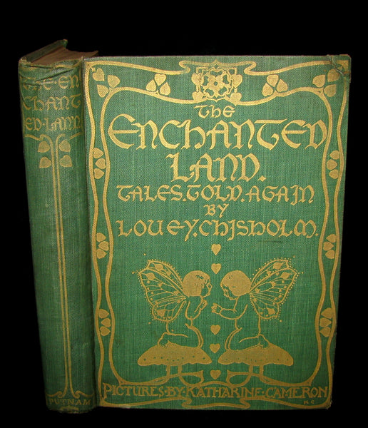 1906 Rare First Edition - The Enchanted Land Illustrated by KATHARINE CAMERON.
