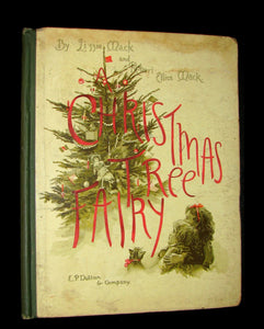 1880's Scarce Victorian Book ~ The Christmas Tree Fairy illustrated by Lizzie Lawson Mack