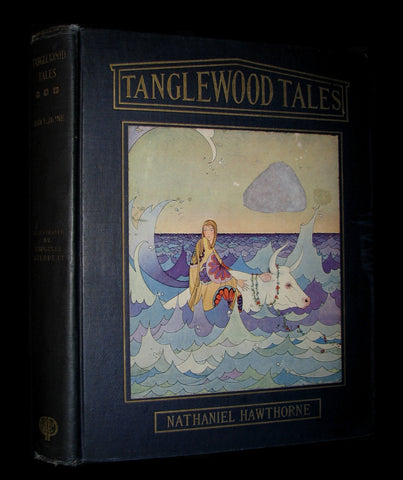 1921 Rare Book - Tanglewood Tales by Nathaniel Hawthorne illustrated by Virginia Frances Sterrett