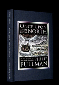 2008 Limited Edition - Once Upon A Time In the North [His Dark Materials] SIGNED. Philip Pullman.
