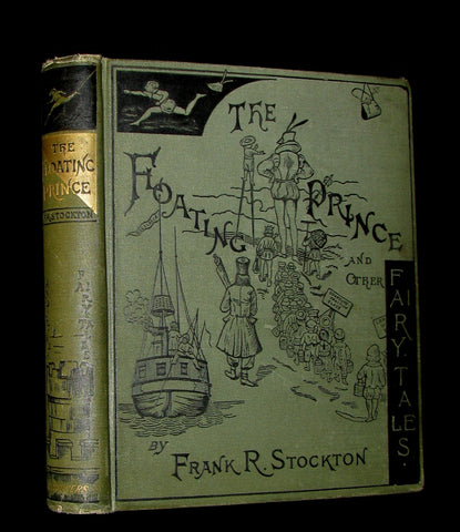 1888 Rare Book - The Floating Prince and Other Fairy Tales by Frank R. Stockton.
