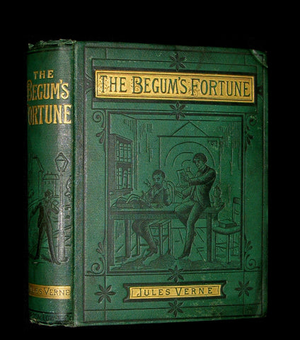 "1887 Rare Edition - Jules Verne - The Begum's Fortune. With an account of the mutineers of the ""Bounty""."