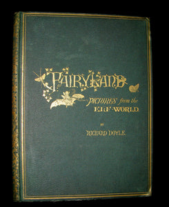 1875 Rare Richard Doyle Book - In FAIRYLAND : A Series of Pictures from the ELF-WORLD. 2nd EDITION.