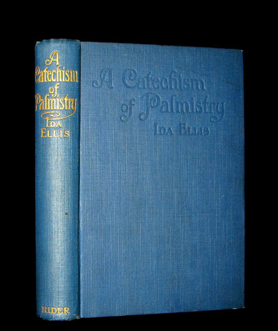 1917 Rare CHIROMANCY Book -  A Catechism of Palmistry by Ida Ellis. Illustrated.