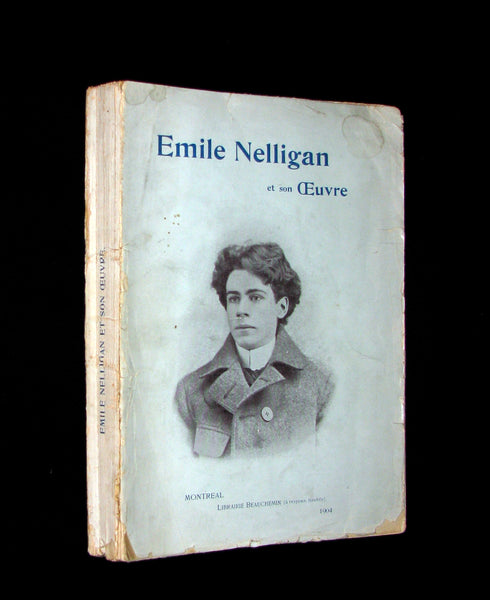1903 Scarce French Book - Émile NELLIGAN et son Oeuvre (DANTIN, Louis) FIRST EDITION in original soft cover binding.