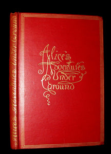 1886 Rare First Edition - Alice's Adventures Under Ground illustrated by Lewis Carroll.