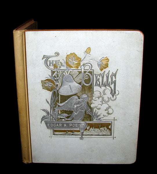 1881 Rare Victorian Book - The Bells by Edgar Allan Poe. Illustrated.