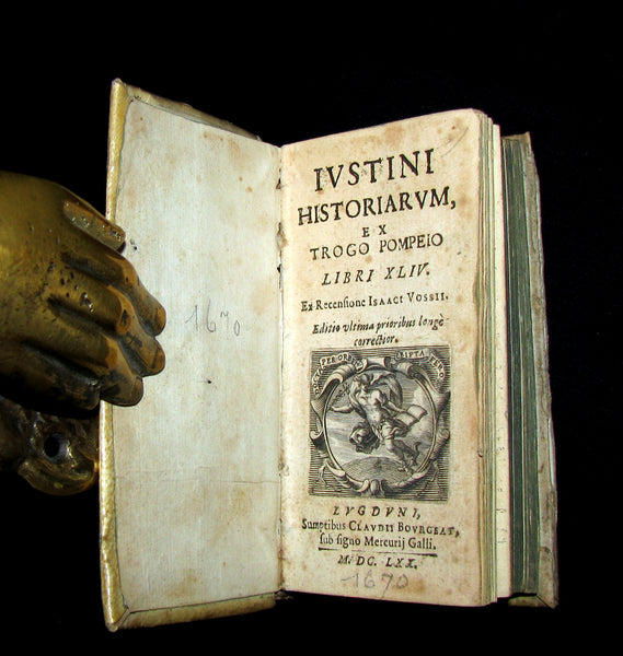 1670 Scarce Latin vellum Book - Justin's Philippic Histories - Justini Historiarum- History of the kings of Macedonia.