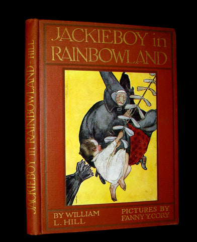 1911 Rare First Edition - JACKIEBOY in RAINBOWLAND illustrated by Fanny Young Cory.