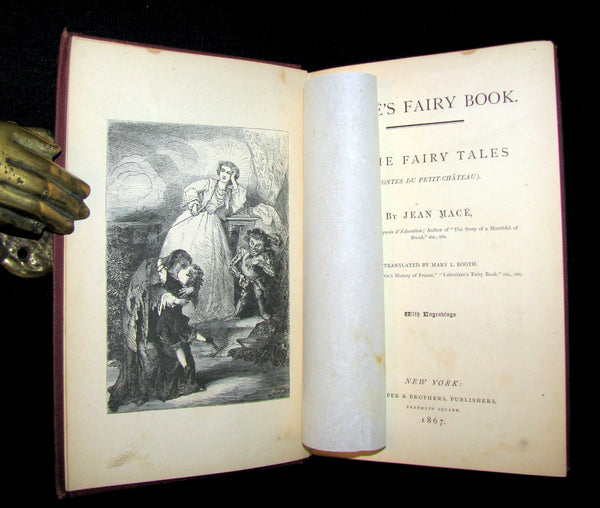 1867 Scarce Victorian Book ~ Jean Mace's Fairy Book. Home Fairy Tales (Contes du Petit-Chateau). 1stED.