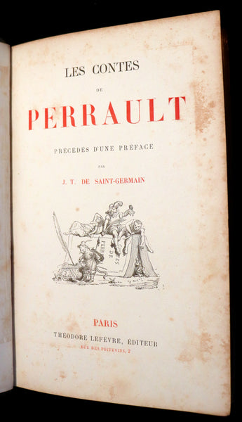 1870 Rare illustrated French Book ~ Contes de Perrault - Fairy Tales illustrated by Lefrancq & Desandre.