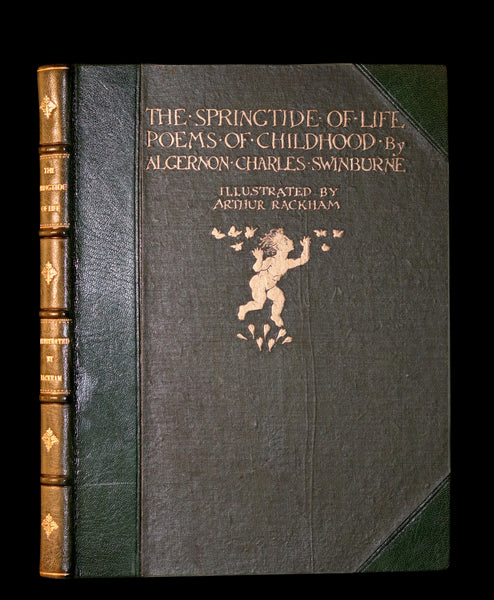 1918 Rare 1stED Book - The Springtide of Life by Swinburne illustrated by Arthur Rackham.