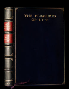 1921 Rare Book - The PLEASURES OF LIFE by John Lubbock, 1st Baron Avebury & bound by Sangorski & Sutcliffe.