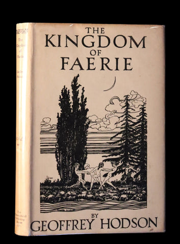 1927 Rare First Edition - THE KINGDOM OF FAERIE (Fairies) by Geoffrey Hodson. Sylphs, Gnome, Deva, Brownies, Mannikins,...