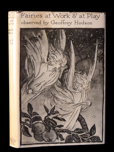 1930 Rare Book - Fairies at Work and at Play observed by Geoffrey Hodson.