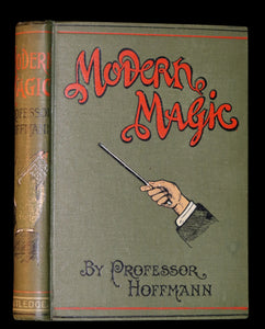 1898 Rare Book - MODERN MAGIC - A Practical Treatise On The Art Of Conjuring by Hoffmann.